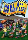 Haul A** and Turn Left: The Wit and Wisdom of NASCAR Cover Image