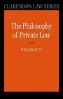 Philosophy of Private Law (Clarendon Law) Cover Image