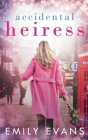 Accidental Heiress Cover Image