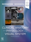 Clinical Anatomy and Physiology of the Visual System Cover Image