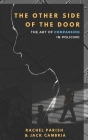 The Other Side of the Door: The Art of Compassion in Policing Cover Image