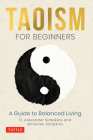Taoism for Beginners: A Guide to Balanced Living Cover Image