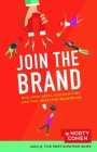 Join the Brand: Building Loyal Communities and the Need for Belonging Cover Image