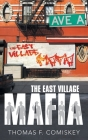 The East Village Mafia Cover Image