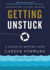 Getting Unstuck: A Guide to Moving Your Career Forward Cover Image