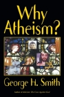 Why Atheism? Cover Image