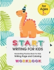 Start Writing for Kids: Handwriting Practice Book For Kids Writing Page and Coloring Book: Numbers 1-10: For Preschool, Kindergarten, and Kids Cover Image