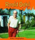 Roald Dahl (Author Biographies (Heinemann Paperback)) Cover Image