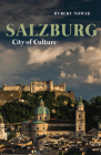 Salzburg: City of Culture (Armchair Traveller) Cover Image