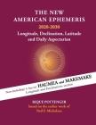 The New American Ephemeris 2020-2030: Longitude, Declination & Latitude Cover Image