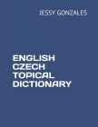 English Czech Topical Dictionary Cover Image