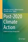 Post-2020 Climate Action: Global and Asian Perspectives Cover Image