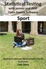 Statistical testing with jamovi and JASP open source software Sport Cover Image
