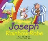 Joseph and the Rainbow Robe Cover Image