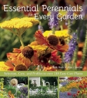 Essential Perennials for Every Garden: Selection, Care, and Profiles to Over 110 Easy Care Plants Cover Image