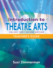 Introduction to Theatre Arts 2, 2nd Edition Teacher's Guide Cover Image