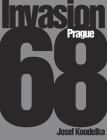 Josef Koudelka: Invasion 68: Prague Cover Image