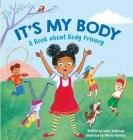 It's My Body: A Book about Body Privacy for Young Children Cover Image