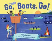 Go, Boats, Go! (In Motion) Cover Image