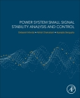 Power System Small Signal Stability Analysis and Control Cover Image