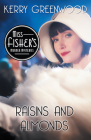 Raisins and Almonds (Miss Fisher's Murder Mysteries #9) Cover Image