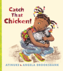 Catch That Chicken! Cover Image
