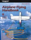 Airplane Flying Handbook: Faa-H-8083-3c Cover Image