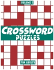 Crossword Puzzles For Adults, Volume 7: Medium To High-Level Puzzles That Entertain and Challenge Cover Image