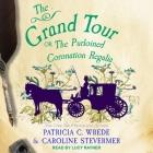 The Grand Tour Lib/E: Or, the Purloined Coronation Regalia Cover Image