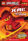 Kai: Ninja of Fire (Lego Ninjago Chapter Book) Cover Image
