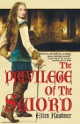 The Privilege of the Sword (Riverside #3) Cover Image