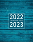 2022-2023 Two Year monthly planner: 2 Year calendar January 2022 - December 2023- 24 monthly with holidays- Personal schedule Cover Image