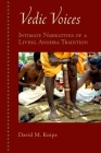 Vedic Voices: Intimate Narratives of a Living Andhra Tradition Cover Image
