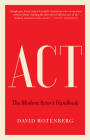 ACT: The Modern Actor's Handbook Cover Image