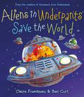 Aliens in Underpants Save the World (The Underpants Books) Cover Image