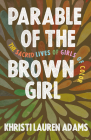 Parable of the Brown Girl: The Sacred Lives of Girls of Color Cover Image