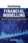 Continuing Financial Modelling: Working Those Optimal Figures For the (Financial) Modelling Industry Cover Image