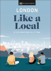 London Like a Local (Travel Guide) Cover Image