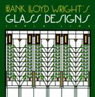 Frank Lloyd Wright's Glass Designs Cover Image