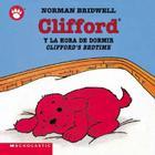 Clifford's Bedtime / Clifford y la hora de dormir (Bilingual): (Bilingual) Cover Image