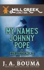 My Name's Johnny Pope: 5 Original Private Eye Short Mystery Stories Cover Image