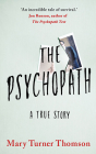 The Psychopath: A True Story Cover Image