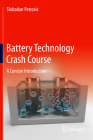 Battery Technology Crash Course: A Concise Introduction Cover Image