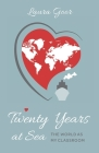 Twenty Years at Sea: The World as my Classroom Cover Image