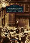 Remembering Marshall Field's Cover Image