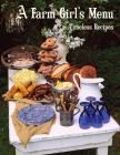 A Farm Girl's Menu: Timeless Recipes Cover Image