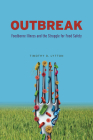 Outbreak: Foodborne Illness and the Struggle for Food Safety Cover Image