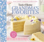 Taste of Home Grandma's Favorites: A Treasured Collection of 475 Classic Recipes Cover Image