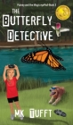 The Butterfly Detective: Putney and the Magic eyePad-Book 3 Cover Image