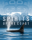 Spirits of the Coast: Orcas in science, art and history Cover Image
